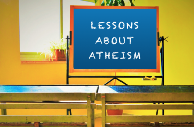 Lesson Plans about Atheism for Teachers and Parents