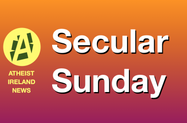 Secular Sunday #249 'Our busiest week ever?…Probably'