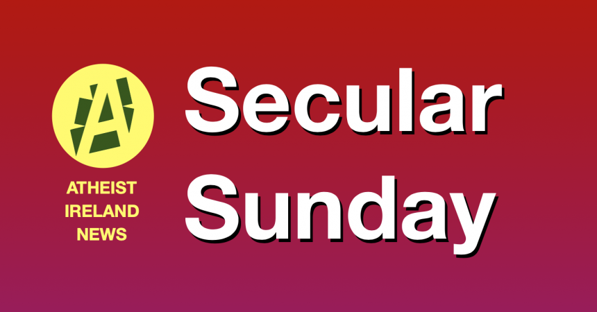 Secular Sunday #150 – Here's the Thing