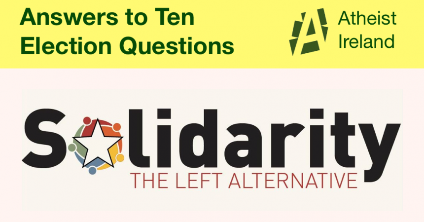 Solidarity responses to General Election questions from Atheist Ireland