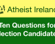 Five questions on secular issues for the Irish Presidential candidates