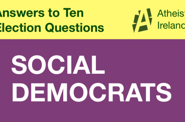 Social Democrats responses to General Election questions from Atheist Ireland