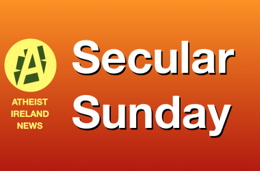Secular Sunday #425 – The Positive Right to Nonreligious Beliefs