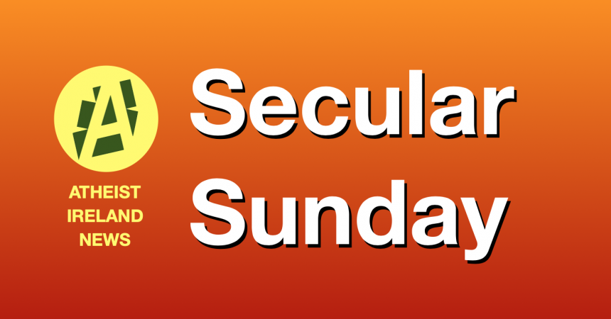 Secular Sunday #221 – A Brighter Tomorrow