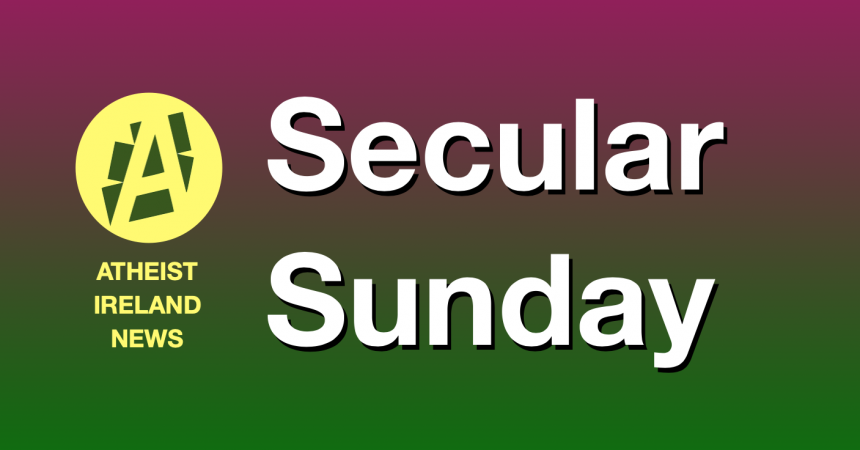Secular Sunday #166 – Logical Conclusions