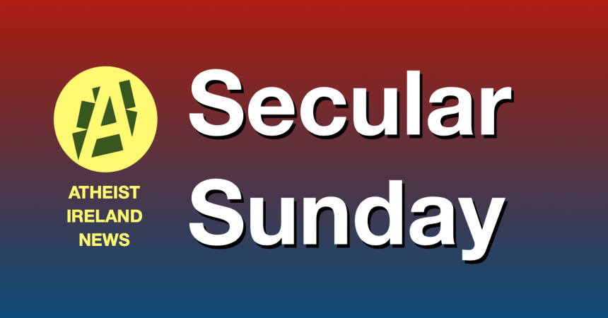 Secular Sunday #286 – State and church might versus parents and student's rights