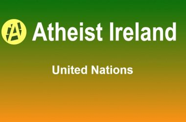 Atheist Ireland submission on draft State report to UN on Civil and Political Rights
